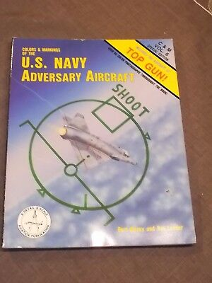 Colors & Markings of the U.S. Navy Adversary Aircraft -Colors and Markings, Bd.6