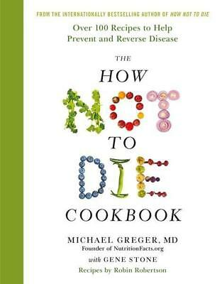 NEW The How Not To Die Cookbook By Michael Greger Hardcover Free Shipping