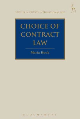 The Choice of Law Contract by Maria Hook 9781849467643 (Hardback, 2016)