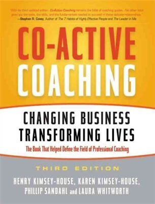 Co-Active Coaching Changing Business, Transforming Lives 9781857885675