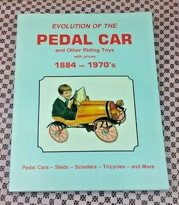 VTG Evolution of the Pedal Car and Other Riding Toys With Prices BOOK 1884-1970s
