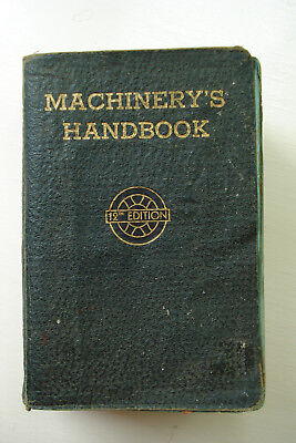 MACHINERY'S HANDBOOK 12th Edition 1944 The Industrial Press