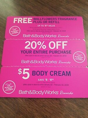 Bath And Body Works Coupons EXP 2/18/18 Wallflower, 20% off purchase, $5 cream