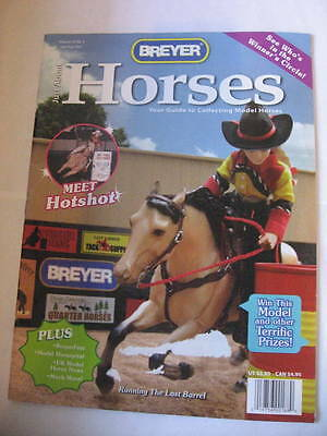 Breyer JAH Just About Horses Magazine 2007 JULY AUGUST Volume 34 # 4 HOTSHOT