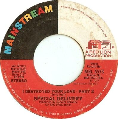 Special Delivery I Destroyed Your Love Vinyl Single 7inch Mainstream Records