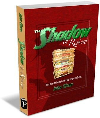 The Shadow in Review: The Ultimate Guide to the Pulp Magazine Series