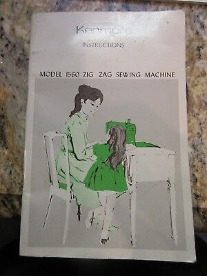 Vintage Sears Kenmore Model 1560 Zig Zag Sewing Machine Instructions Book