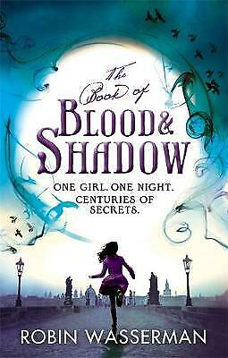 The Book of Blood and Shadow by Robin Wasserman (Paperback)
