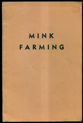 "1953 Fur Farms Publishing Co. ""Mink Farming"" Booklet"