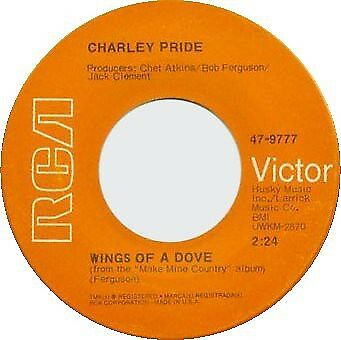 Charley Pride Wings Of A Dove / They Stood In Silent Prayer Vinyl Single 7inch