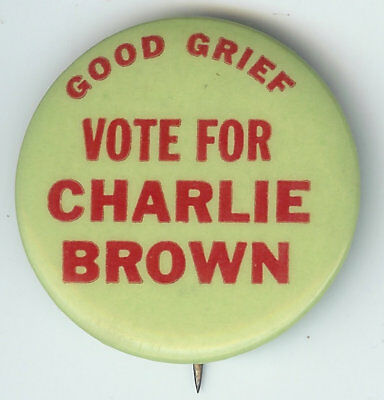 "Peanuts ""Good Grief Vote for Charlie Brown"" Pin pinback button"
