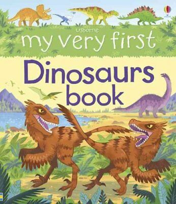 My Very First Dinosaurs Book by Alex Frith 9781409564164 (Board book, 2016)