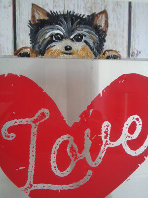 """HAND PAINTED ART~Yorkshire Terrier YORKIE Puppy """"LOVE IS ALL YOU NEED"""" Wood Sign"""