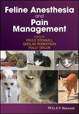 Feline Anesthesia and Pain Management by Polly Taylor 9781119167808