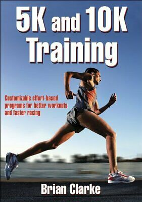 5K and 10K Training by Clarke, Brian Paperback Book The Cheap Fast Free Post