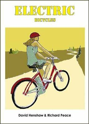 Electric Bicycles by Peace, Richard Paperback Book The Cheap Fast Free Post