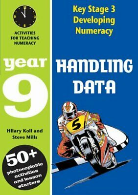 Handling Data: Year 9: Activities for Teaching Nume... by Mills, Steve Paperback