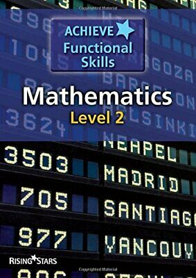 Achieve Functional Skills: Mathematics - Level 2 by Various Paperback Book The