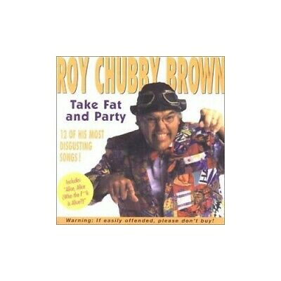 "Roy ""Chubby"" Brown - Take Fat And Party - Roy ""Chubby"" Brown CD 8PVG The Cheap"