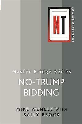 No-Trump Bidding (Master Bridge) by Mike Wenble, Sally Brock (Paperback)