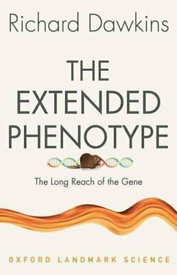 The Extended Phenotype The Long Reach of the Gene 9780198788911