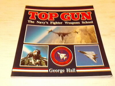 Top Gun - The navy´s fighter weapons school , George Hall