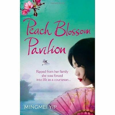 Peach Blossom Pavilion by Mingmei Yip (Paperback) New Book