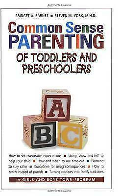 Common Sense Parenting of Toddlers and Preschoolers by Steven York, Bridget Barn