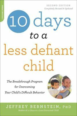 10 Days to a Less Defiant Child, second edition The Breakthroug... 9780738218236