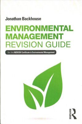 Environmental Management Revision Guide: For the NEBOSH Certificate in...