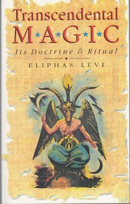 Transcendental Magic: Its Doctrine and Ritual by Levi, Eliphas Paperback Book