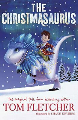 The Christmasaurus by Fletcher, Tom Book The Cheap Fast Free Post