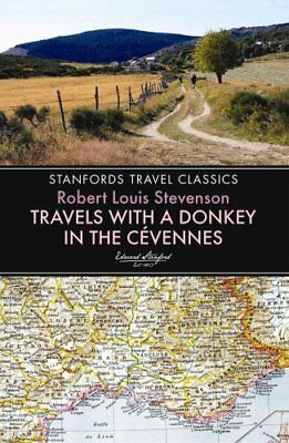 Travels with a Donkey in the Cevennes by Robert Louis Stevenson 9781909612624