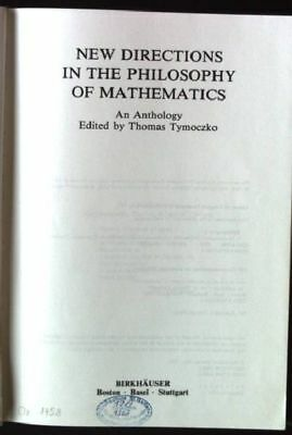 New Directions in the Philosophy of Mathematics TYMOCZKO, Thomas: