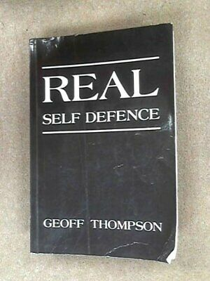Real Self Defence by Thompson, Geoff Paperback Book The Cheap Fast Free Post