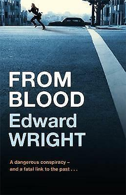 From Blood by Edward Wright (Paperback) New Book