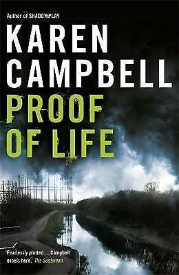 Proof of Life by Karen Campbell (Paperback) New Book