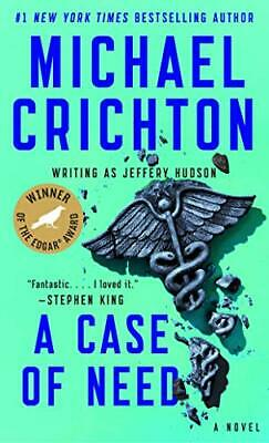 A Case of Need by Crichton, Michael Book The Cheap Fast Free Post