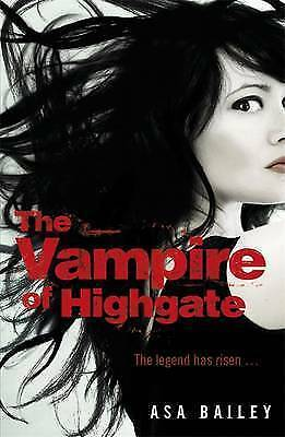 The Vampire of Highgate by Asa Bailey (Paperback) New Book