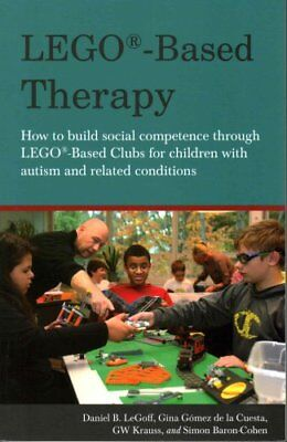 LEGO (R)-Based Therapy How to build social competence through L... 9781849055376