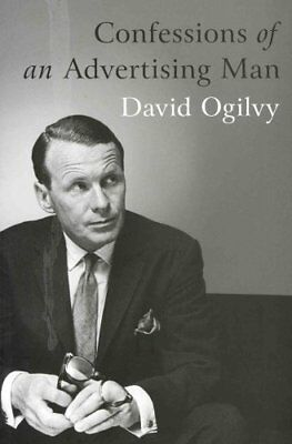Confessions Of An Advertising Man by David Ogilvy 9781904915379