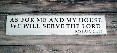 """AS FOR ME AND MY HOUSE WE WILL SERVE THE LORD - Sign 36"""" Farmhouse Style White"""