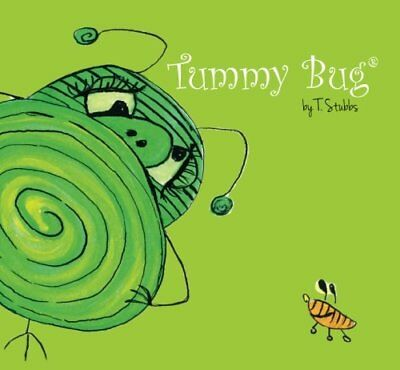Tummy Bug (Life's Little Bugs) by T. Stubbs Book The Cheap Fast Free Post