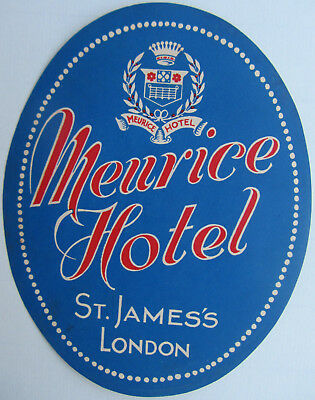 OLD LUGGAGE LABEL-MEURICE HOTEL-st.JAMES'S LONDON-4'' 3/4 x 4''