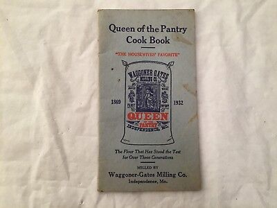 Waggoner-Gates Milling Co Queen Of The Pantry Cook Book Independence MO 1930's