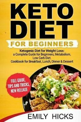 NEW Keto Diet for Beginners By Emily Hicks Paperback Free Shipping
