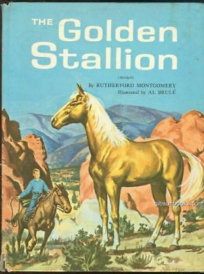 Golden Stallion by Rutherford Montgomery 1962 Abridged Illustrated by Al Brule