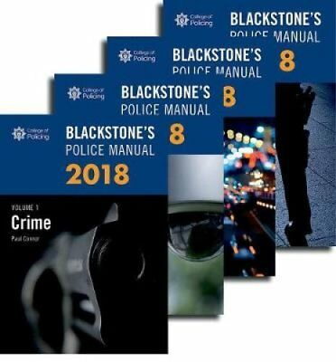 Blackstone's Police Manuals 2018: Four Volume Set by Paul Connor 9780198806097