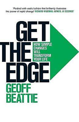 Get the Edge by Geoffrey Beattie (Paperback) New Book