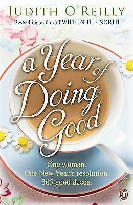 A Year of Doing Good by Judith O'Reilly (Paperback) New Book